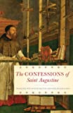 The Confessions of Saint Augustine, Saint Augustine, 0385029551