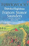 Front cover for the book Hawkwood: Diabolical Englishman by Frances Stonor Saunders