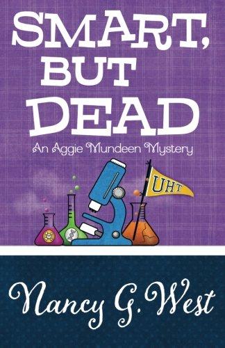 Smart, But Dead (An Aggie Mundeen Mystery) (Volume 3) PDF