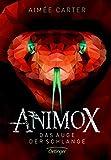 Animox. Das Auge der Schlange: Band 2