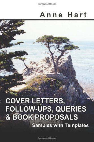 Cover Letters, Follow-Ups, Queries & Book Proposals: Samples with Templates by Brand: iUniverse