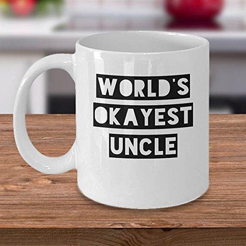 World's Okayest Uncle Mug - Uncle Coffee Mug - Funny Gift For Uncle - Uncle Gift Idea - 11oz 15oz