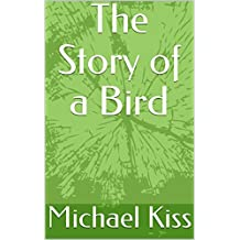 The Story of a Bird (English Edition)