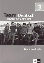 Team Deutsch: Lehrerhandbuch 3