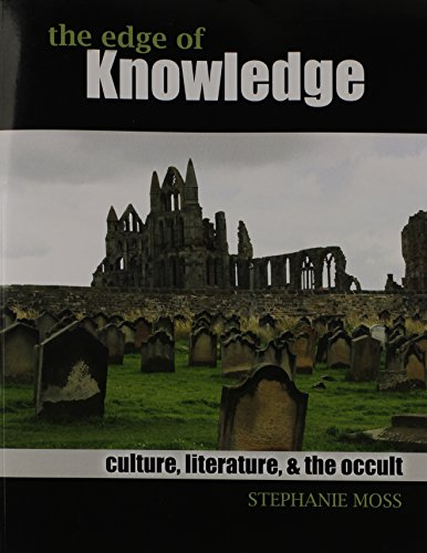 The Edge of Knowledge: Culture, Literature, AND the Occult