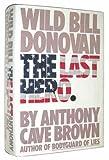 download ebook wild bill donovan: the last hero pdf epub