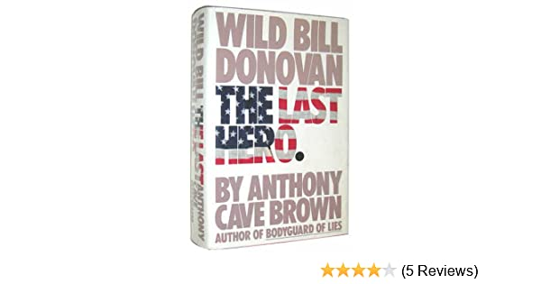 THE LAST HERO ANTHONY CAVE BROWN EPUB
