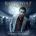 Rabid Wolf: Olento Research, Book 3 | Sarah Noffke