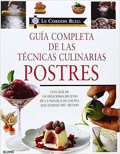 POSTRES GUIA COMPLETA DE LAS TECNICAS