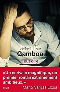 Tout dire par Jeremias Gamboa