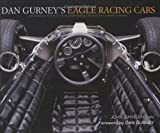 Dan Gurneys Eagle Racing Cars, John Zimmerman, 189361882X