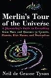 Merlin's Tour of the Universe 1st edition by Tyson, Neil de Grasse (1997) Paperback