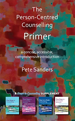 The Person-Centred Counselling Primer: A Steps in Counselling Supplement (Counselling Primers) (Carl Rogers Person To Person)