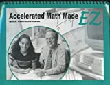 Accelerated Math Made EZ (v 2. 2) : Quick Reference Guide, School Renaissance Institute Staff, 1893751198