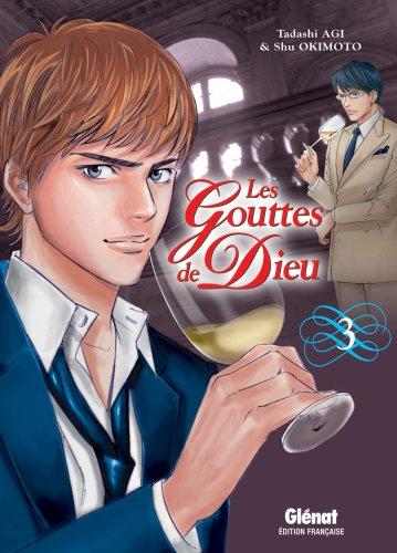 Les Gouttes de Dieu, Tome 3 (French Edition)