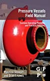 Best T-Power PA Systems - Pressure Vessels Field Manual: Common Operating Problems Review