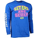 Customizable! GIMMEDAT Setters Are Better Long Sleeve Volleyball T-shirt - Personalize with Name and Number!