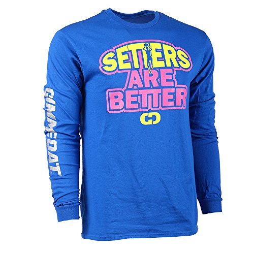 GIMMEDAT Setters are Better Volleyball Long Sleeve Player Gift Blue