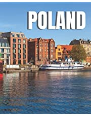 Poland: A Beautiful Coffee Table Picture Book – Travel Picture Book Album of Poland – Gift for Poland Lover & Adventurer – Nostalgic Present for Seniors