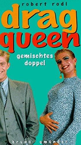 Drag Queen: Gemischtes Doppel