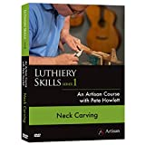 Neck Carving: An Artisan Course with Pete Howlett