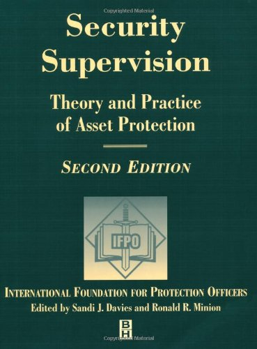 Security Supervision, Second Edition: Theory and Practice of Asset Protection