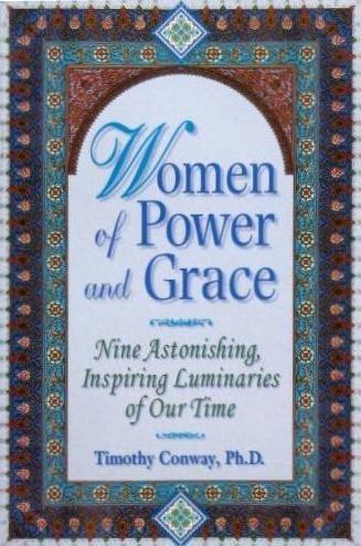 Women of Power & Grace: Nine Astonishing, Inspiring Luminaries of Our Time ()