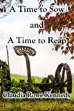 img - for A Time to Sow and A Time to Reap book / textbook / text book