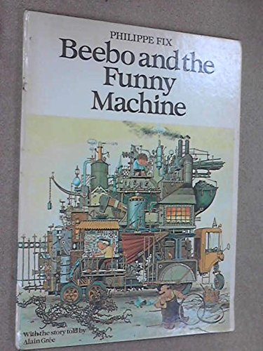 Beebo and the Funny Machine