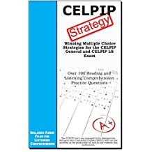 CELPIP Strategy : Winning Multiple Choice Strategies for the CELPIP General and CELPIP LS Exam