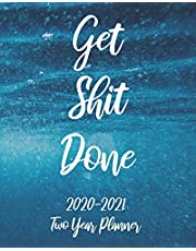 Get Shit Done 2020-2021 Two Year Planner: Sea Ocean Cover, 24 Months Calendar Agenda January 2020 to December 2021 Schedule Organizer With Holidays and inspirational Quotes