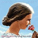 Helen's Big World: The Life of Helen Keller | Doreen Rappaport