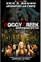 Boggy Creek: The Legend Is True Paperback