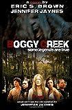 Boggy Creek: The Legend Is True