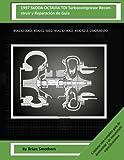 1997 SKODA OCTAVIA TDI Turbocompresor Reconstruir y Reparación de Guía: 454232-0002, 454232-5002, 454232-9002, 454232-2, 038253019D