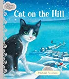 Cat on the Hill (Silver Tales Series)