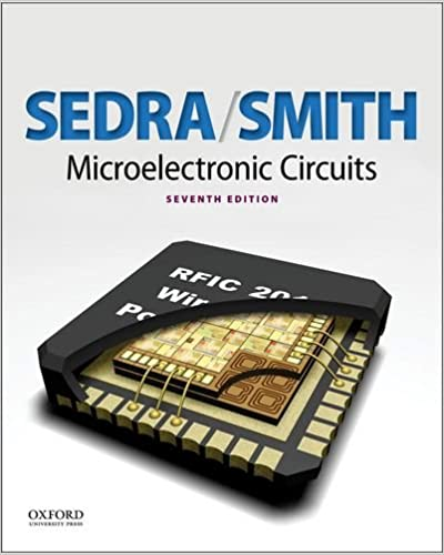 Microelectronic Circuits (The Oxford Series in Electrical and ...
