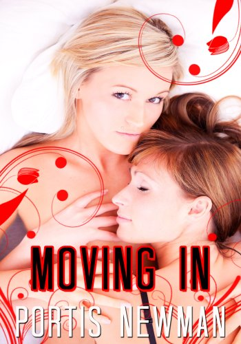 Lesbian Erotica: Moving In