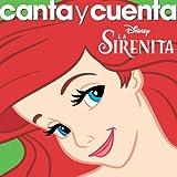 Canta Y Cuenta: La Serenita (Little Mermaid)