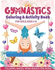 Gymnastics Coloring & Activity Book for Girls 4-8: Coloring, Mazes, Word Search and More!