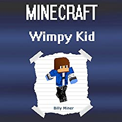 Minecraft Diary of a Wimpy Kid