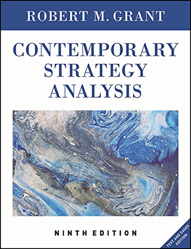 Contemporary Strategy Analysis: Text and Cases Edition, 9th Edition