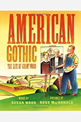 American Gothic: The Life of Grant Wood Hardcover
