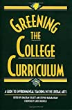 img - for Greening the College Curriculum: A Guide To Environmental Teaching In The Liberal Arts book / textbook / text book