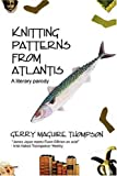 img - for Knitting Patterns from Atlantis book / textbook / text book