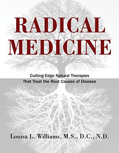 Radical Medicine: Cutting-Edge Natural Therapies That Treat the Root Causes of Disease (Best Way To Treat Bad Breath)