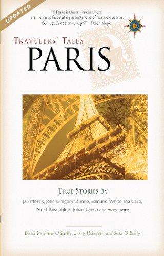 Travelers' Tales Paris: True Stories (Travelers' Tales Guides)