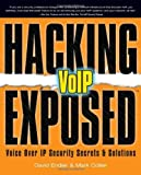 img - for Hacking Exposed VoIP: Voice Over IP Security Secrets & Solutions by David Endler (2006-11-28) book / textbook / text book