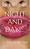 img - for Night and Day....: ......you are the one book / textbook / text book