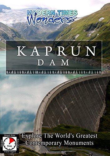 (Modern Times Wonders - Kaprun Dam)